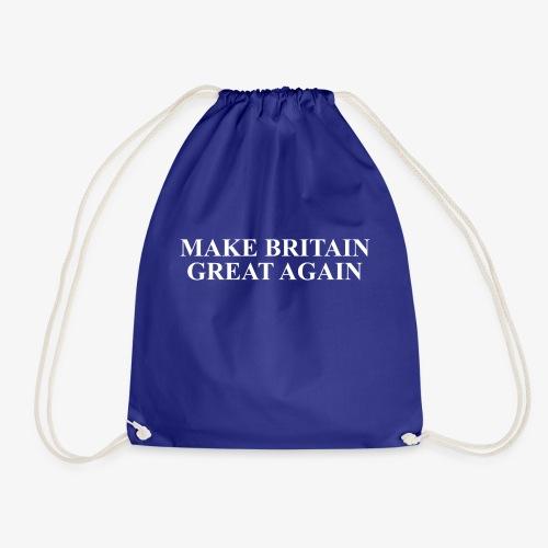 Make Britain Great Again (White Text) - Drawstring Bag