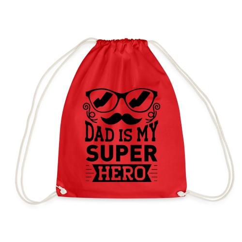 Dad is My Super Hero - Sac de sport léger