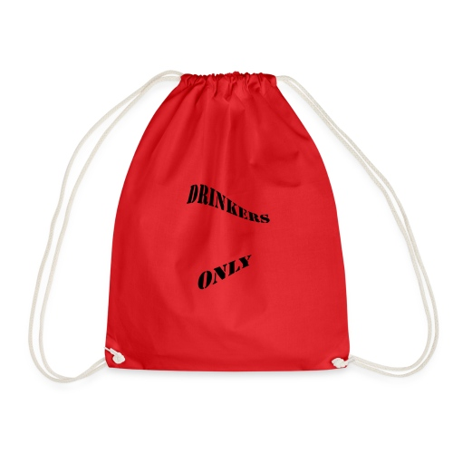 Drinkers Only - Drawstring Bag