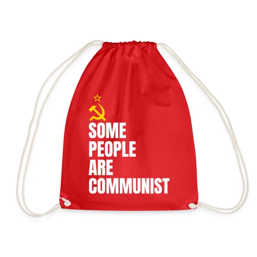 Some people are communist - Sacca sportiva