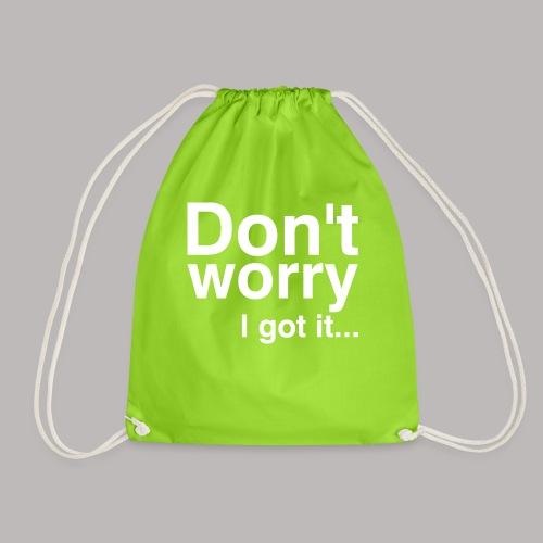 Don't worry - Turnbeutel