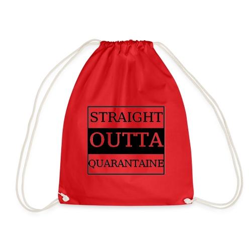 Straight Outta Quarantaine - Turnbeutel