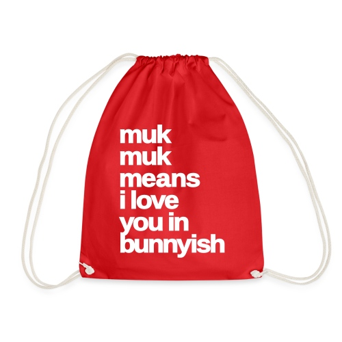 muk means i love you bunny hase kaninchen ostern - Turnbeutel