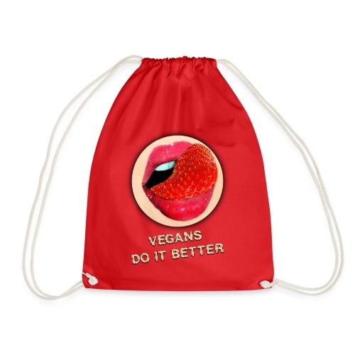 VEGANS DO IT BETTER - Drawstring Bag