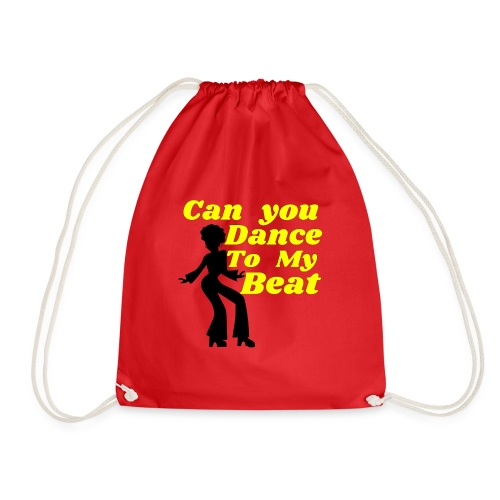 Can you dance to my beat Disco Soul Sister - Drawstring Bag