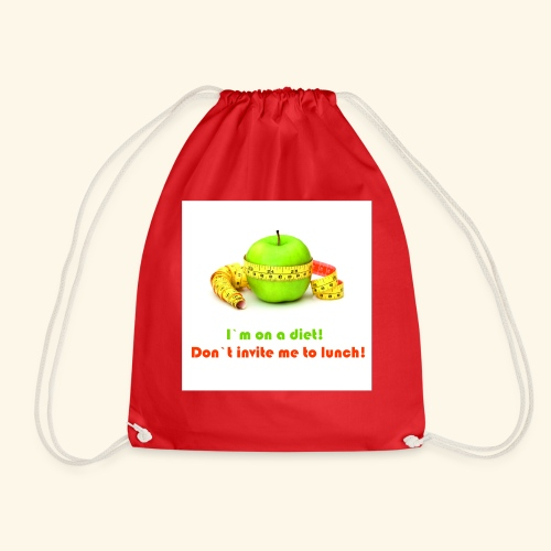 I am on diet 2! Don`t invite me to lunch! - Drawstring Bag