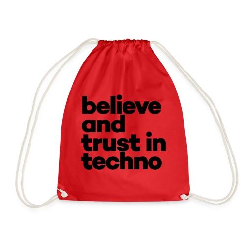 Believe trust in Techno - Gymtas