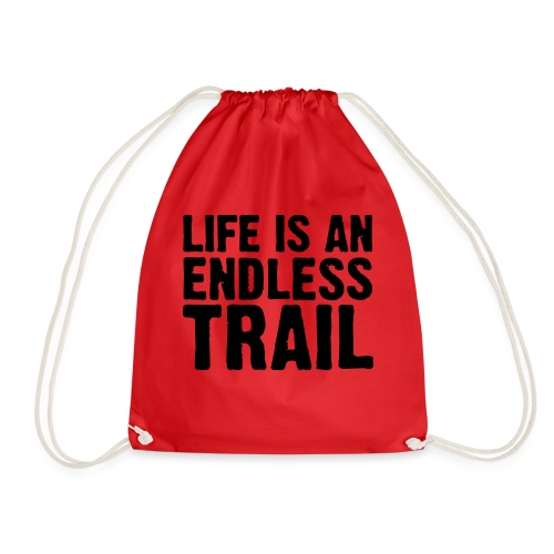 Life is an endless trail - Turnbeutel