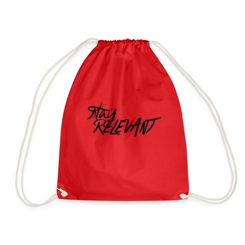 stay relevant png - Drawstring Bag