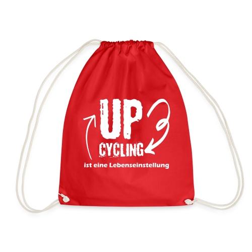upcycling ist eine Lebenseinstellung - Turnbeutel