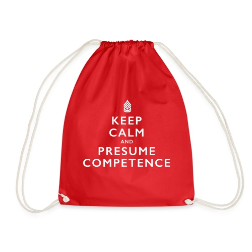 Presume Competence - Drawstring Bag