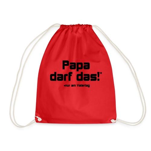 Papa darf das - Turnbeutel