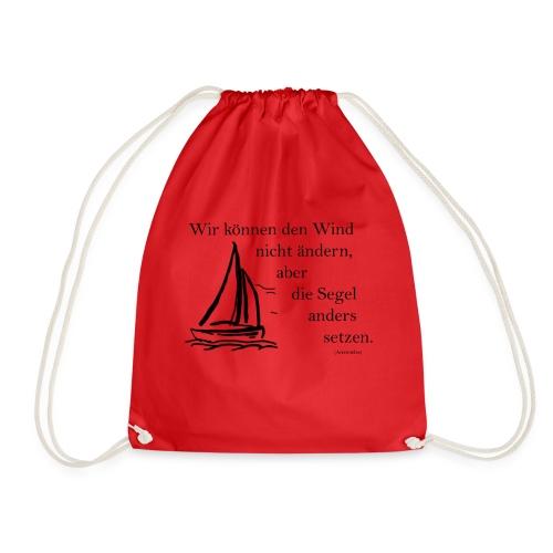 Wir können den Wind nicht ändern, aber die Segel - Turnbeutel