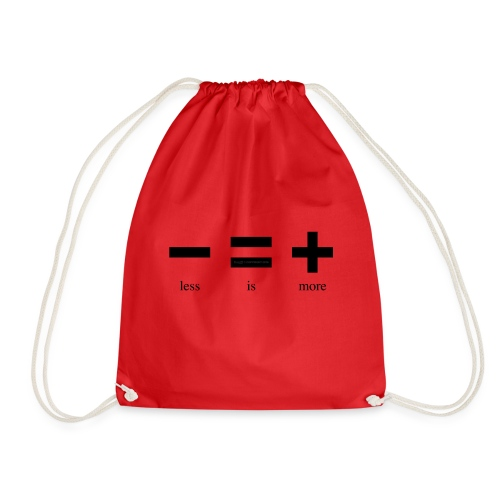 Less Is More - Drawstring Bag