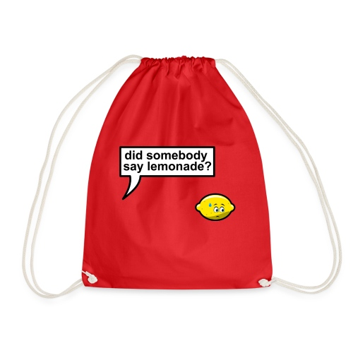 Did somebody say lemonade - Gymtas