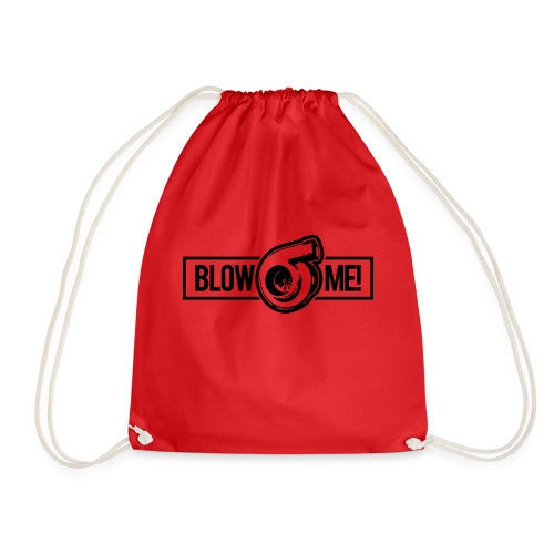Blow Me - Drawstring Bag