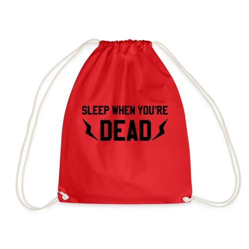 sleep when you're dead - Sac de sport léger