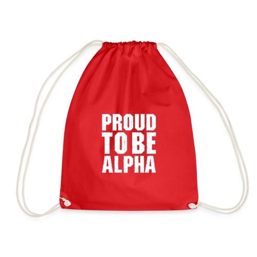 Proud to be Alpha - Turnbeutel