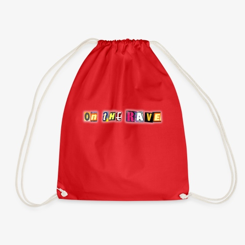 'ON THE RAVE' with Addie and Gav - ON THE RAVE Txt - Drawstring Bag