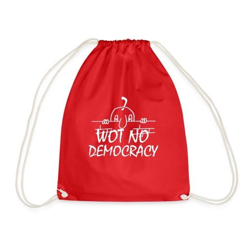 WOT NO DEMOCRACY - Drawstring Bag