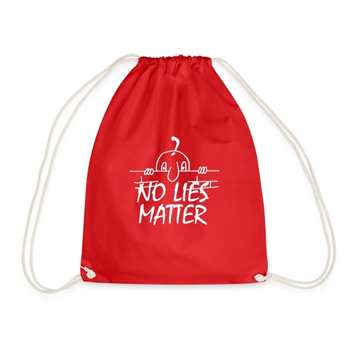 NO LIES MATTER - Drawstring Bag