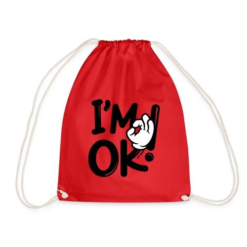i am ok! - Drawstring Bag