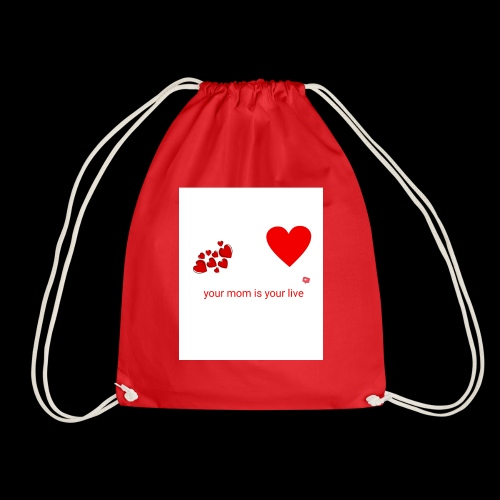 Your mom is your life - Drawstring Bag