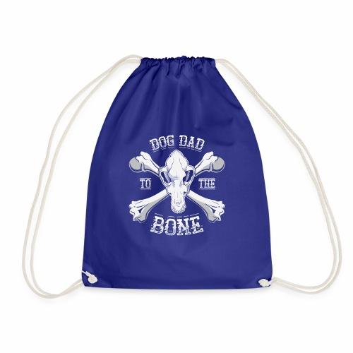Dog Dad To The Bone Funny Dog Skull And Bone - Drawstring Bag