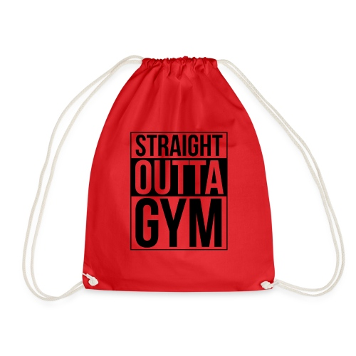 Straight Outta Gym Design. - Drawstring Bag