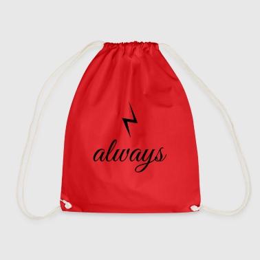 always - Drawstring Bag