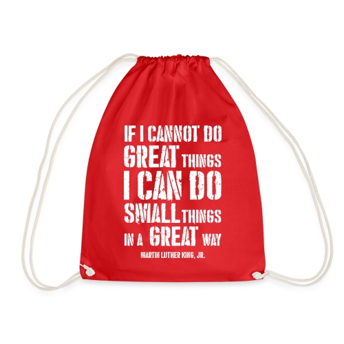 i can do small things in a great way - Drawstring Bag