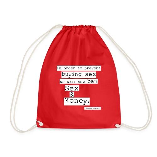 Sex and Money - Drawstring Bag