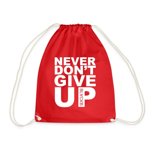 Never give up fail - Gymtas