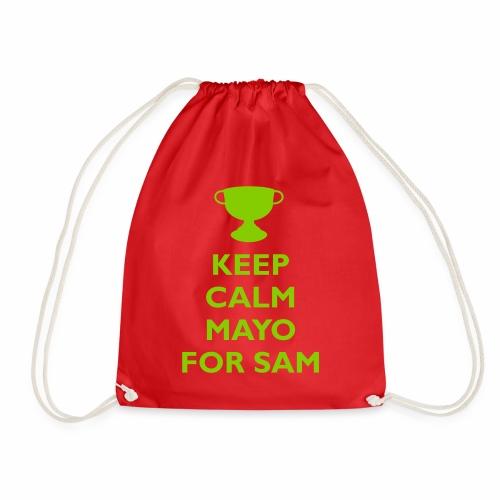 Keep Calm Mayo For Sam_ - Drawstring Bag
