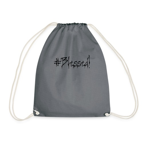 #Blessed - Drawstring Bag