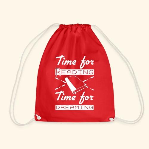 Time for Reading & Dreaming - Drawstring Bag
