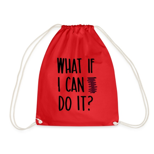 What if i can do it (Spruch) - Turnbeutel