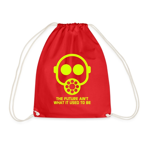The Future ain't what it used to be - Drawstring Bag
