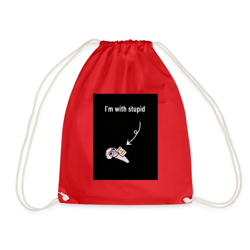 I'm with stupid - Drawstring Bag