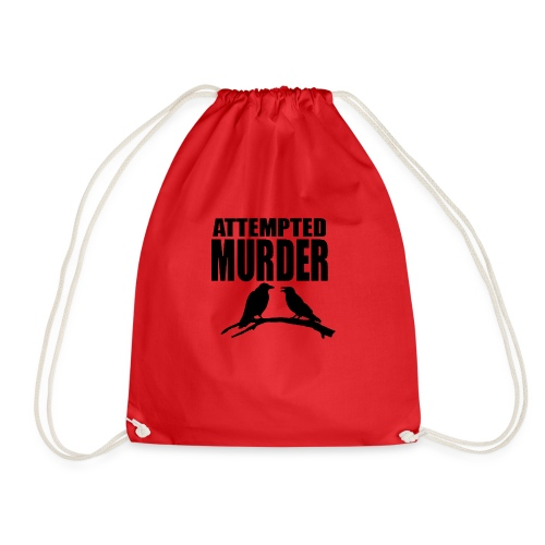 Attempted Murder crow - Drawstring Bag