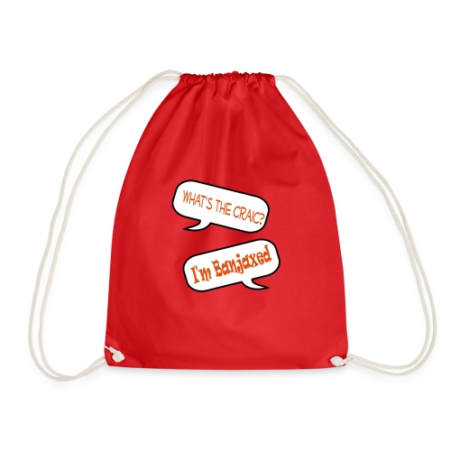 craic banjaxed - Drawstring Bag
