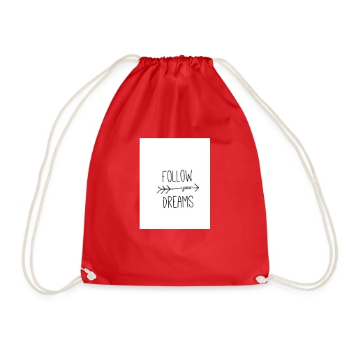Follow your dreams - Drawstring Bag