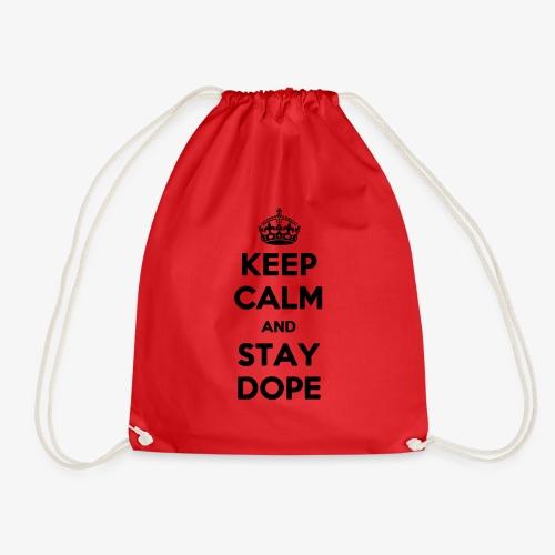 Keep Calm & Stay Dope - Turnbeutel