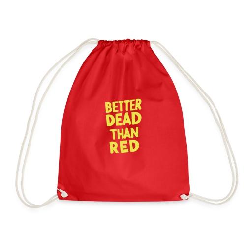 Better Dead Than Red - Sac de sport léger