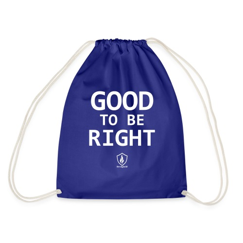 Good to be Right - Turnbeutel