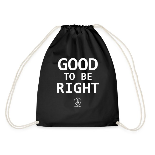 Good to be Right