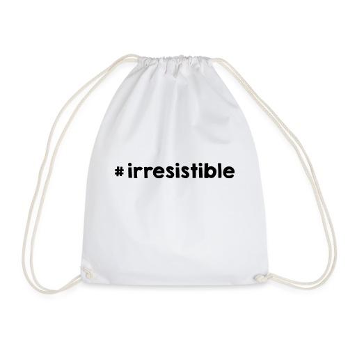 #irresistible - Turnbeutel