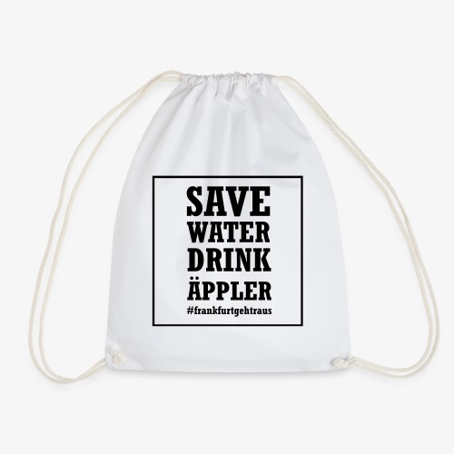 Save water, drink Äppler - Turnbeutel