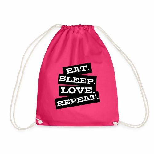Eat. Sleep. Love. Repeat. - Turnbeutel