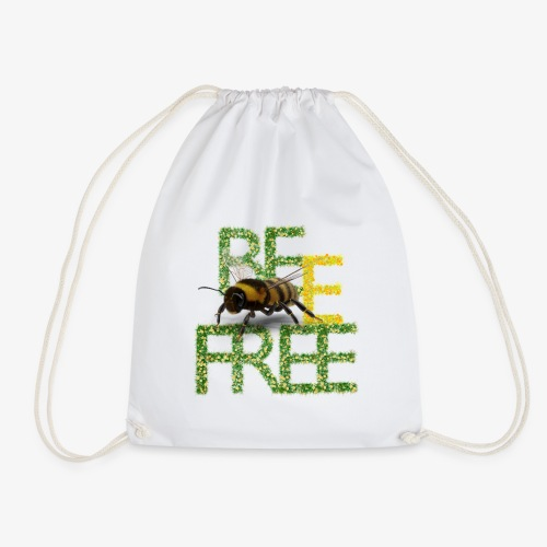 bee free bądż wolna wolny - Worek gimnastyczny